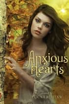 Anxious Hearts ebook by Tucker Shaw