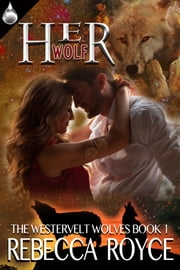 Her Wolf ebook by Rebecca Royce