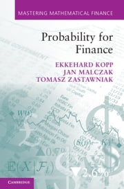 Probability for Finance ebook by Ekkehard Kopp, Jan Malczak, Tomasz Zastawniak