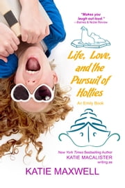 Life, Love, and the Pursuit of Hotties ebook by Katie MacAlister