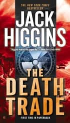 The Death Trade eBook by Jack Higgins