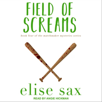 Field of Screams audiobook by Elise Sax