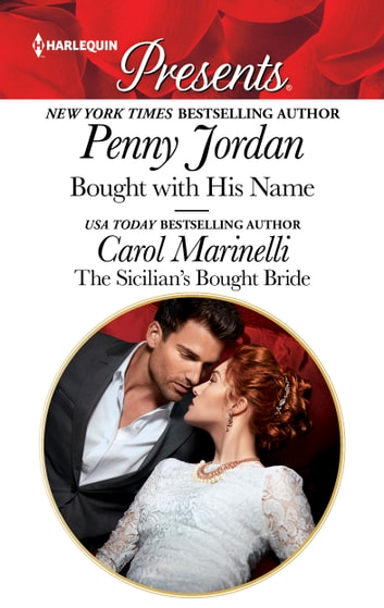 Bought with His Name & The Sicilian's Bought Bride ebook by Penny Jordan,Carol Marinelli