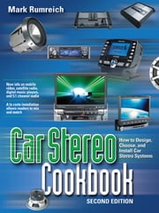 Car Stereo Cookbook ebook by Rumreich, Mark