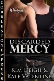 Discarded Mercy ebook by Kim Deigh,Kate Valentine