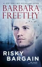 Risky Bargain - A thrilling FBI romantic suspense ebook by Barbara Freethy