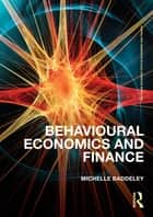 Behavioural Economics and Finance ebook by Michelle Baddeley