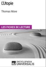 L'Utopie de Thomas More - Les Fiches de lecture d'Universalis ebook by Encyclopaedia Universalis
