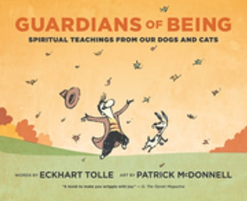 Guardians of Being - Spiritual Teachings from Our Dogs and Cats eBook by Eckhart Tolle