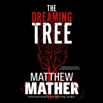 The Dreaming Tree audiobook by Matthew Mather