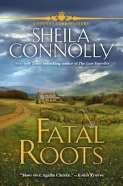 Fatal Roots - A County Cork Mystery ebook by Sheila Connolly