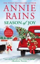 Season of Joy - Includes a bonus novella ebook by Annie Rains