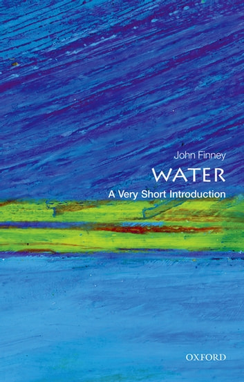 Water: A Very Short Introduction ebook by John Finney