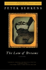 The Law of Dreams - A Novel ebook by Peter Behrens