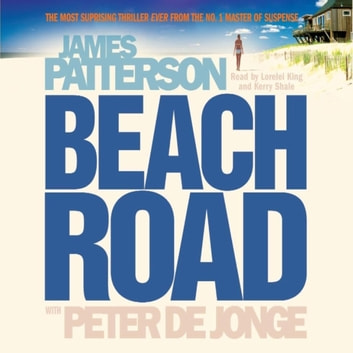 Beach Road audiobook by James Patterson,Peter De Jonge