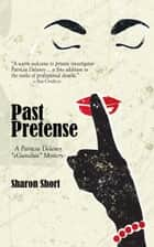 Past Pretense eBook by Sharon Short