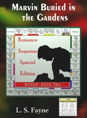 Marvin Buried in the Gardens ebook by L. S. Fayne