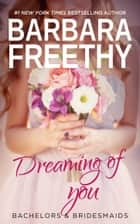 Dreaming of You ebook by Barbara Freethy