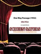 One Way Passage (1932) ebook by John DiLeo