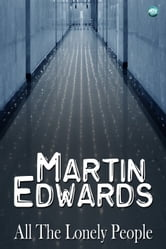 All The Lonely People ebook by Martin Edwards