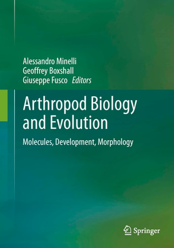 Arthropod Biology and Evolution - Molecules, Development, Morphology ebook by