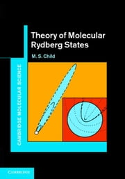Theory of Molecular Rydberg States ebook by Child, M. S.