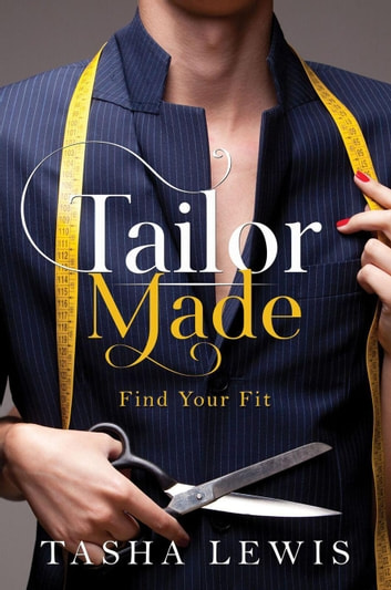 Tailor Made ebook by Tasha Lewis