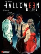 Halloween blues - Tome 1 - Prémonitions eBook by Kas, Mythic