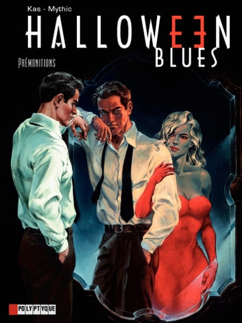Halloween blues - Tome 1 - Prémonitions eBook by Mythic