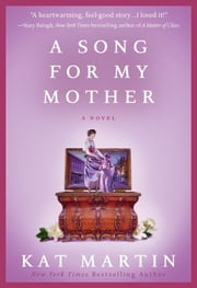 A Song for My Mother ebook by Kat Martin