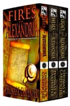 Alexandrian Saga (Books 1-3) ebook by Thomas K. Carpenter
