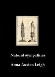 Natural Sympathies ebook by Anna Austen Leigh