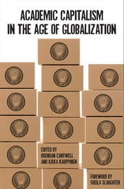 Academic Capitalism in the Age of Globalization ebook by