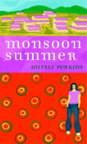 Monsoon Summer ebook by Mitali Perkins