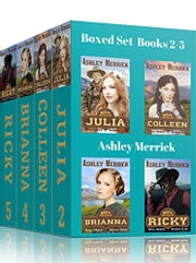 Mail-Order Brides Club Boxed Set - Books 2-5, JULIA, COLLEEN, BRIANNA, & RICKY ebook by Ashley Merrick