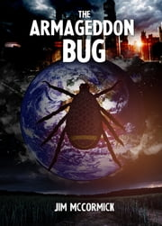 The Armageddon Bug ebook by Jim McCormick