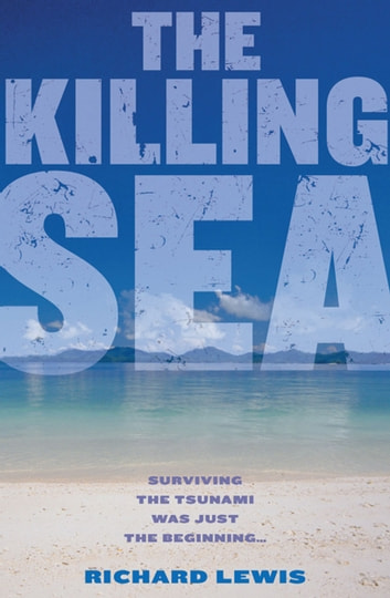 Killing Sea ebook by Richard Lewis