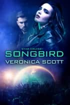 Star Cruise: Songbird - The Sectors SF Romance Series ebook by
