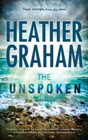 The Unspoken - Book 7 in Krewe of Hunters series ebook by Heather Graham