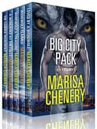 Big City Pack Boxed Set ebook by Marisa Chenery