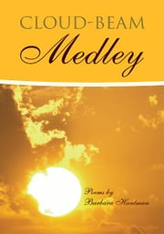 Cloud-Beam Medley ebook by Barbara Hantman