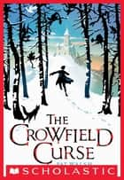 The Crowfield Curse ebook by Pat Walsh