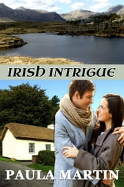 Irish Intrigue ebook by Paula Martin