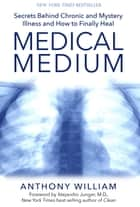 Medical Medium ebook by Anthony William