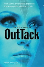 DeepStorm OutTack ebook by George S. Boughton