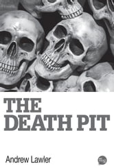 The Death Pit ebook by Andrew Lawler