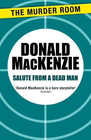 Salute from a Dead Man ebook by Donald MacKenzie
