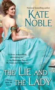 The Lie and the Lady ebook by Kate Noble