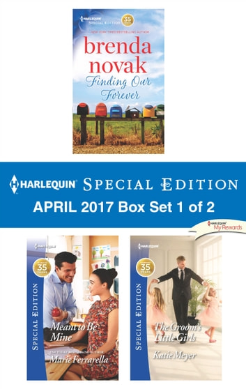 Harlequin Special Edition April 2017 Box Set 1 of 2 - An Anthology ebook by Brenda Novak,Marie Ferrarella,Katie Meyer