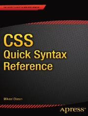 CSS Quick Syntax Reference ebook by Mikael  Olsson
